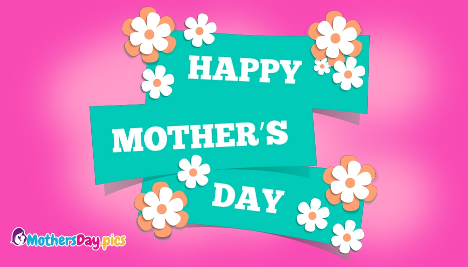 Happy Mothers Day Wallpaper @ Mothersday.pics
