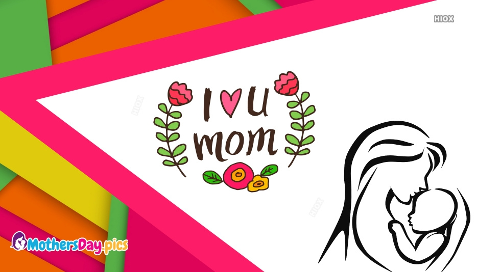 I Love You Mom Wallpaper Download