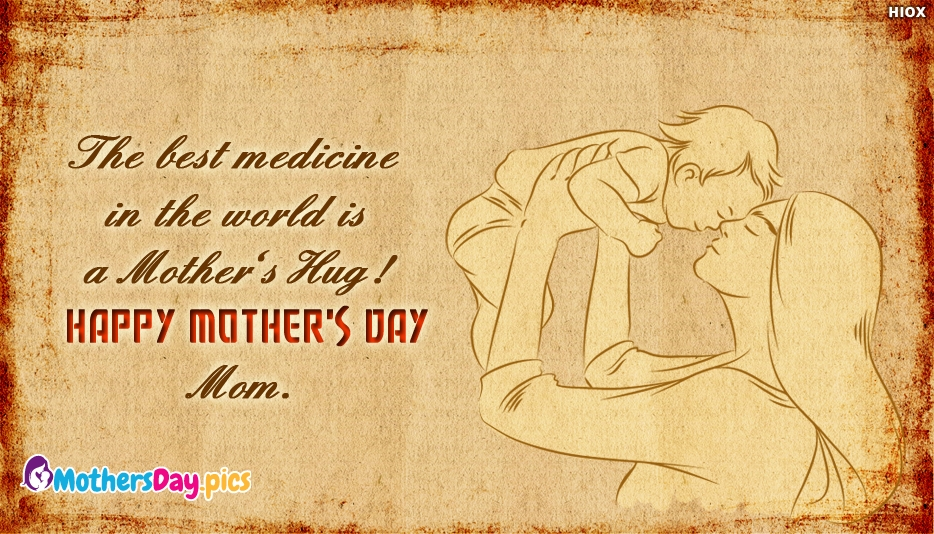 The Best Medicine in the World is a Mother