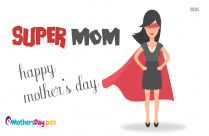 happy mothers day supermom images